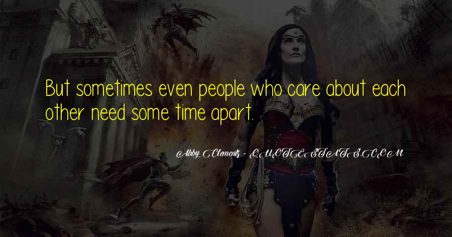 Time Apart Family Quotes #1770345