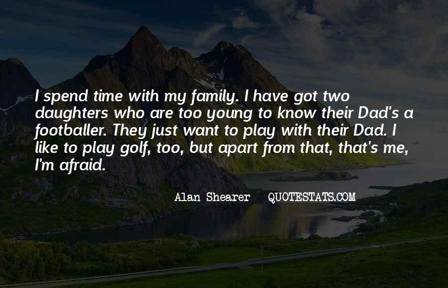 Time Apart Family Quotes #1871786