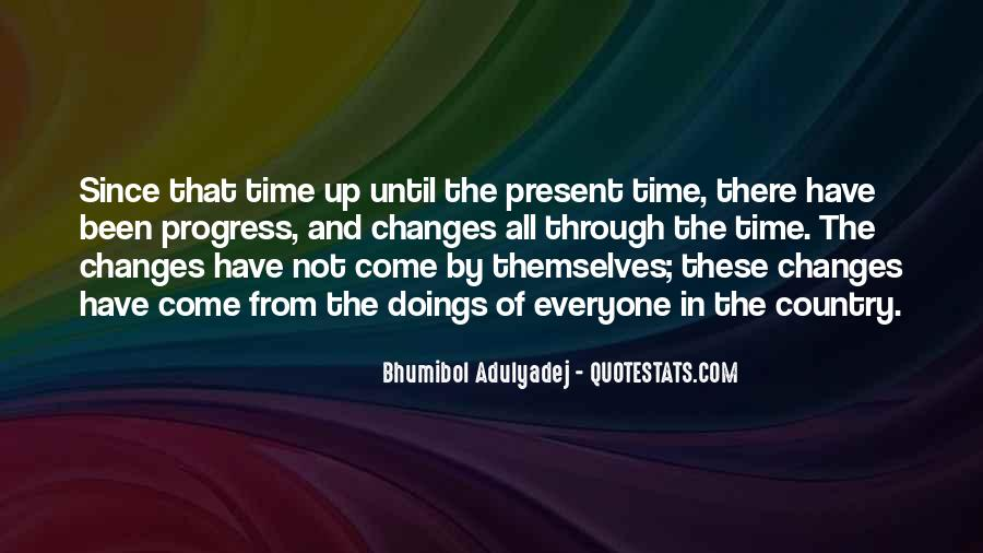 Time Changes All Quotes #117123