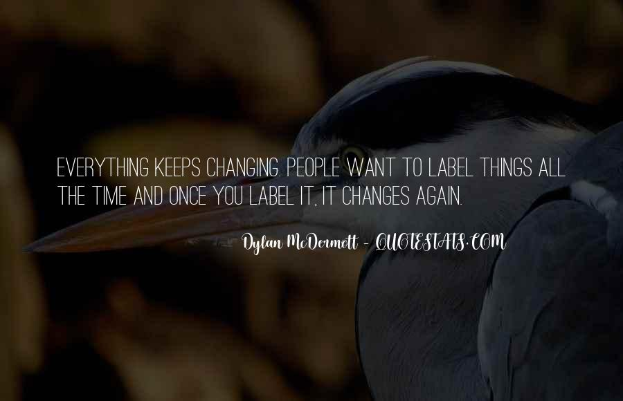 Time Changes All Quotes #1210721