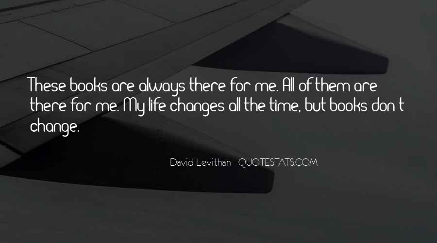 Time Changes All Quotes #1311883