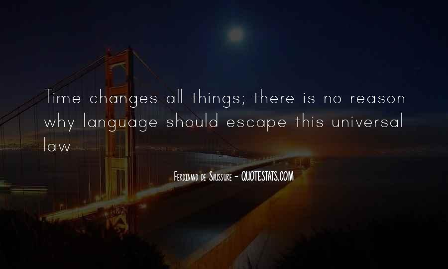 Time Changes All Quotes #139107