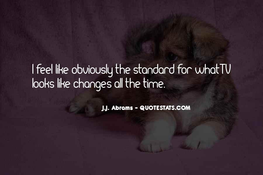 Time Changes All Quotes #1398593