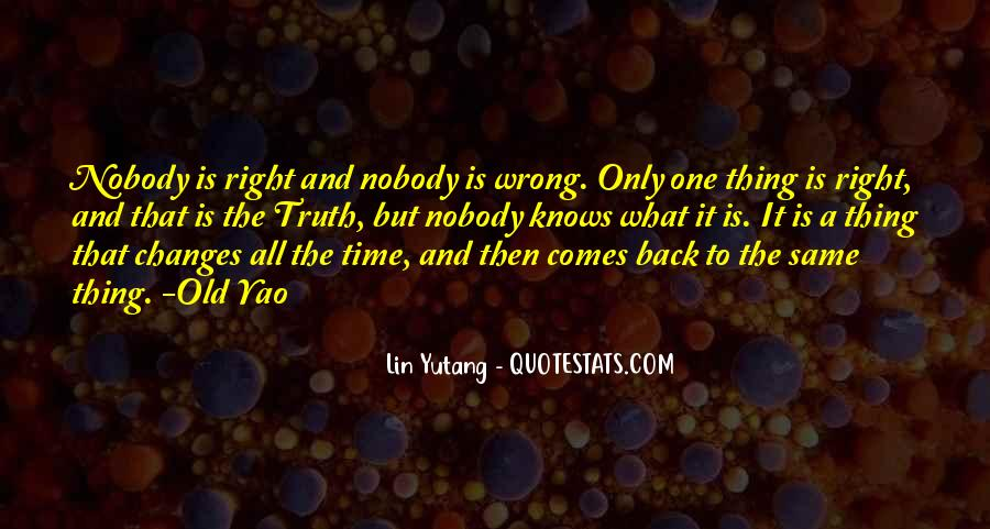 Time Changes All Quotes #1538438