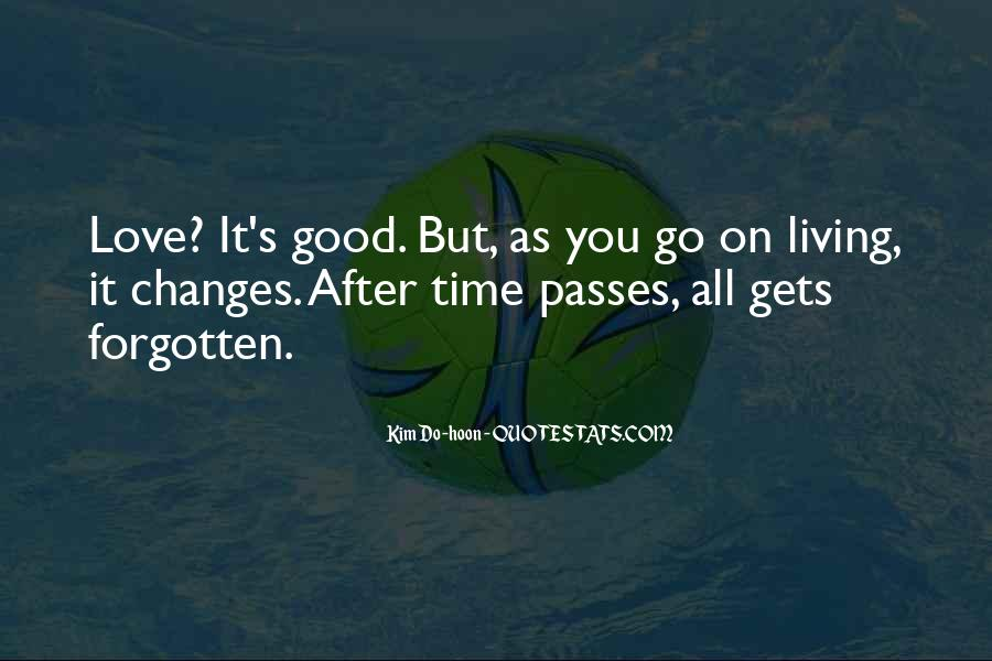 Time Changes All Quotes #1577623