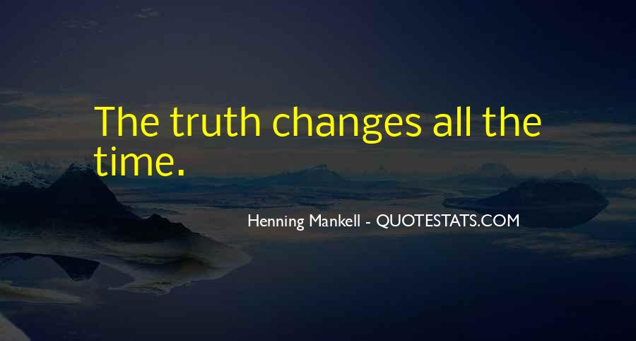Time Changes All Quotes #1596476