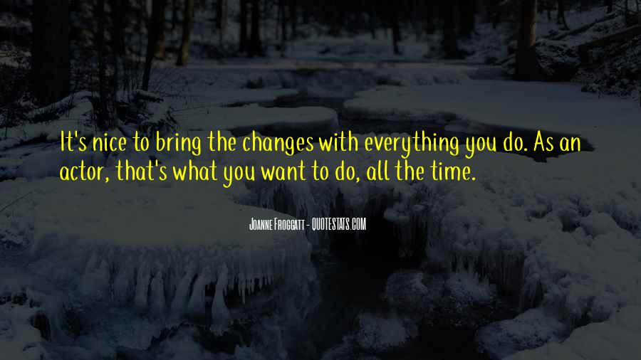 Time Changes All Quotes #595768