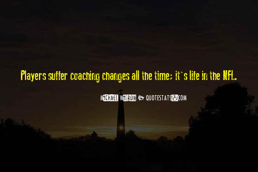 Time Changes All Quotes #597360