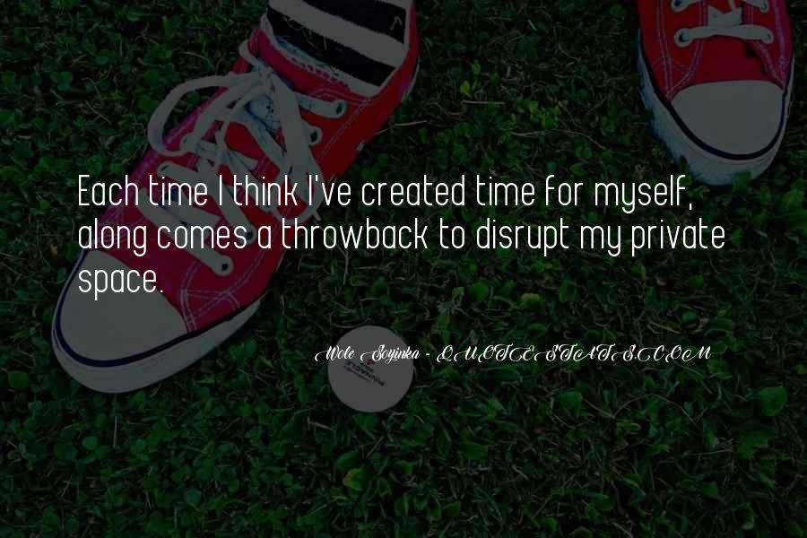 Time Comes Quotes #100800