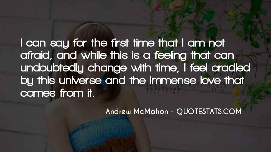 Time Comes Quotes #12148