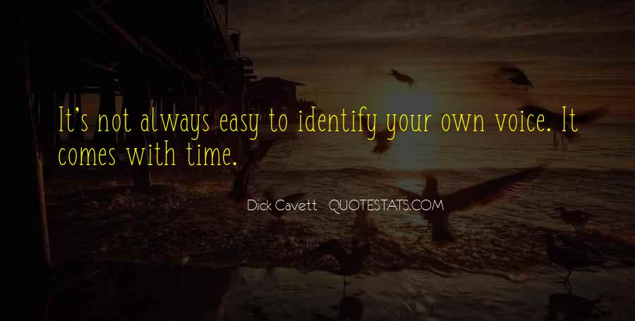 Time Comes Quotes #1515
