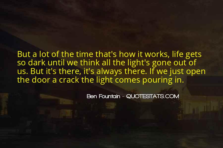 Time Comes Quotes #22405