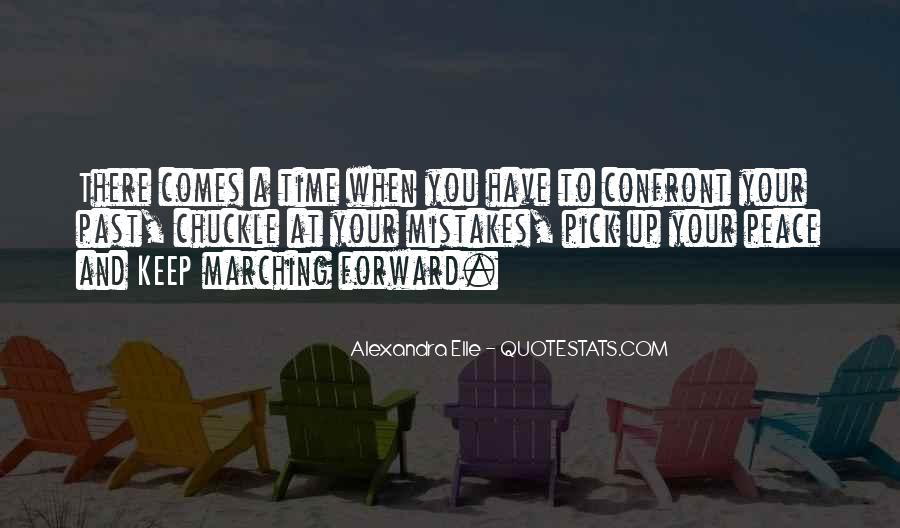 Time Comes Quotes #23282