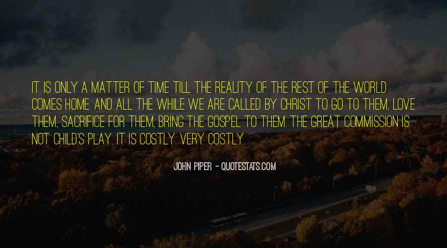Time Comes Quotes #24935