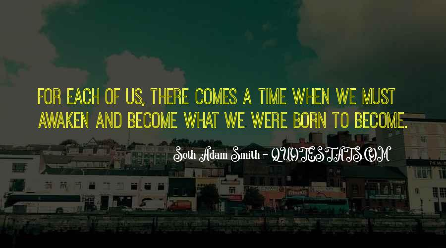 Time Comes Quotes #4103