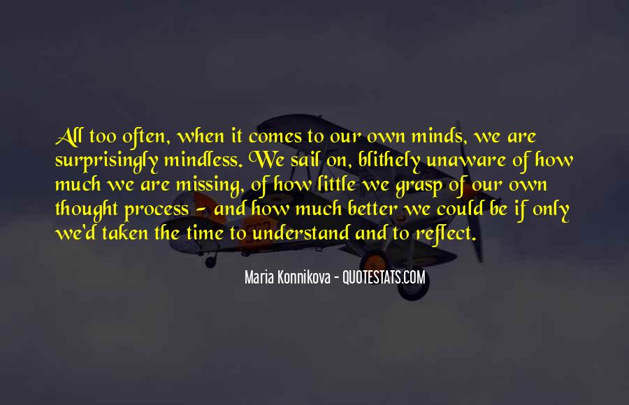 Time Comes Quotes #55351