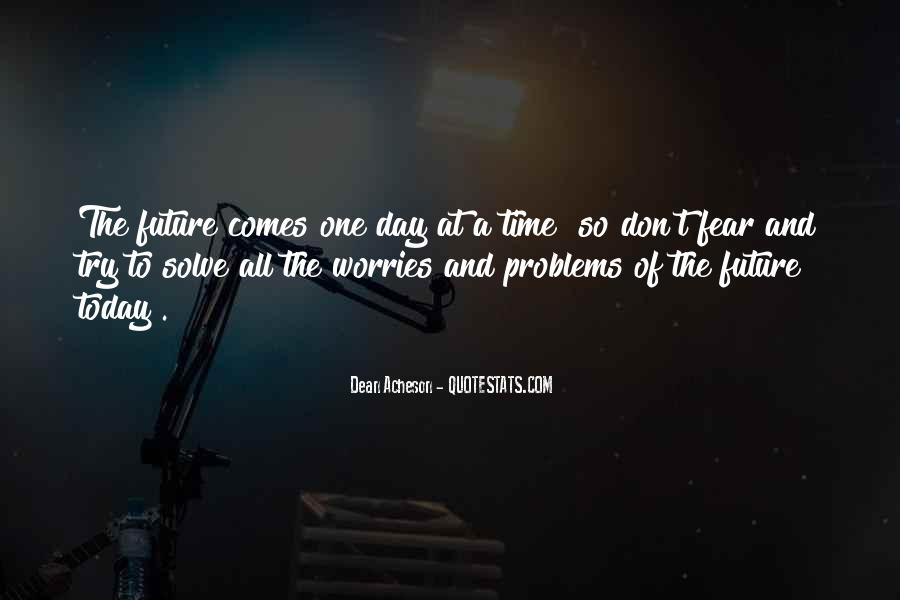 Time Comes Quotes #67396