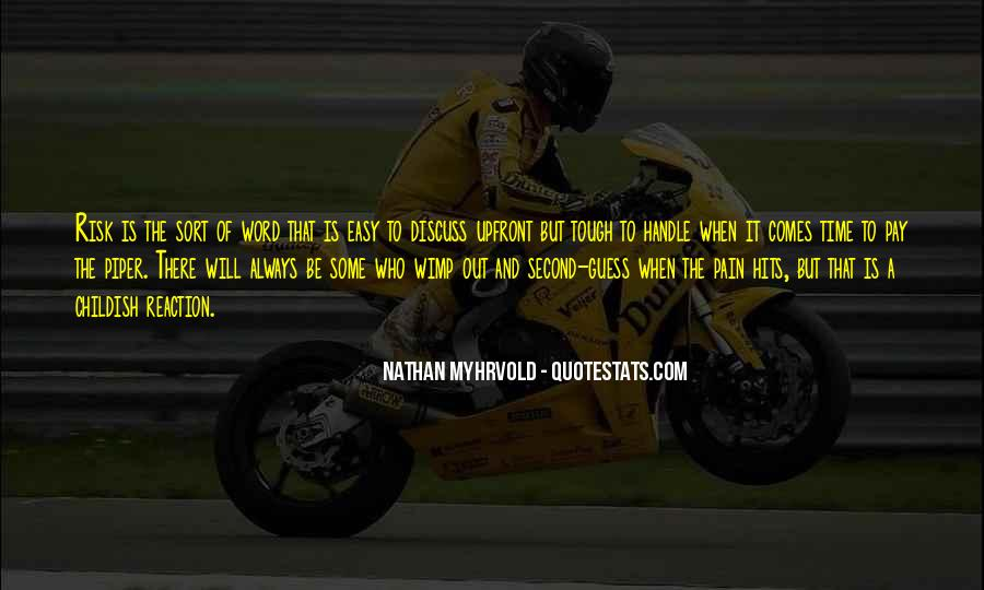 Time Comes Quotes #86083