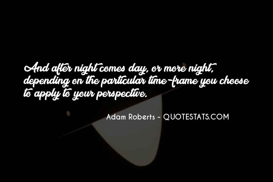 Time Comes Quotes #93358