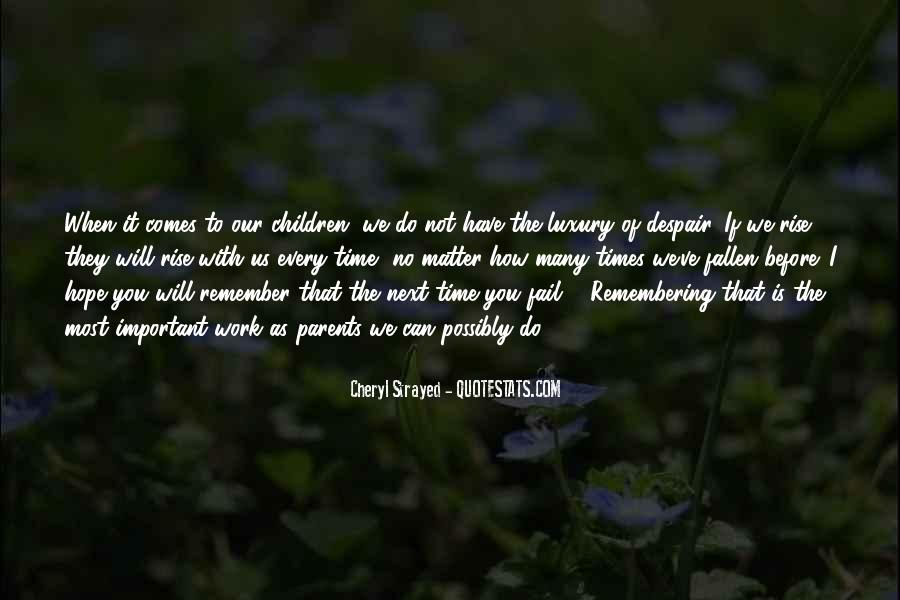 Time Comes Quotes #96820