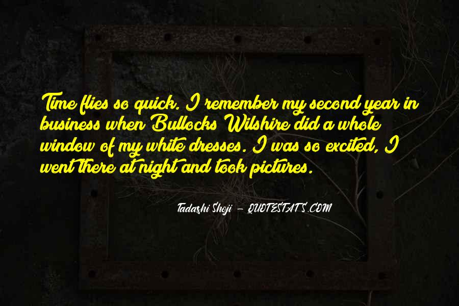 Time Flies When Quotes #1020594
