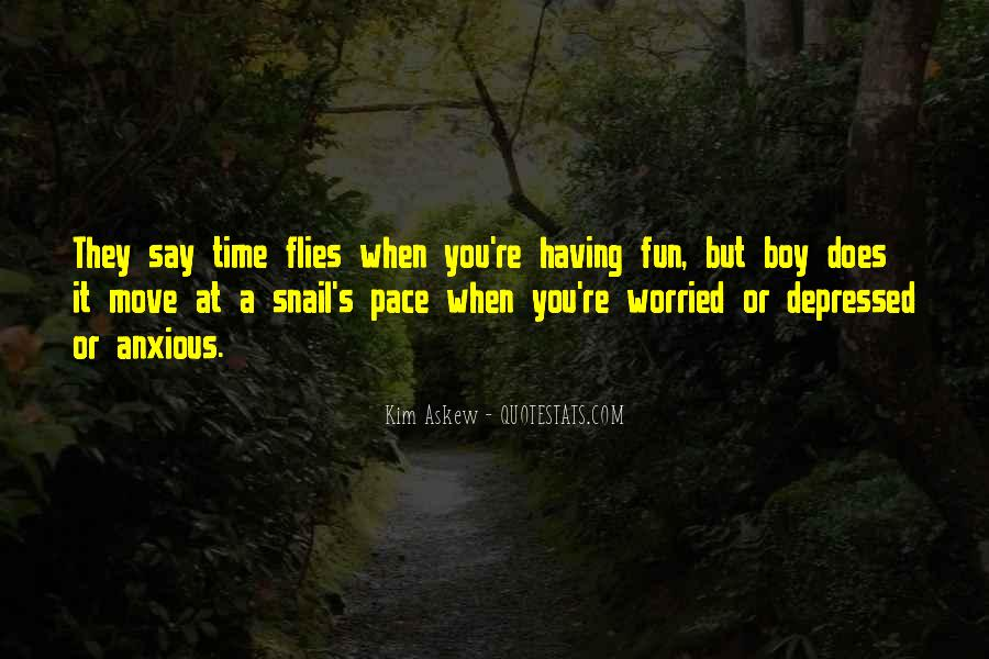 Time Flies When Quotes #1660396
