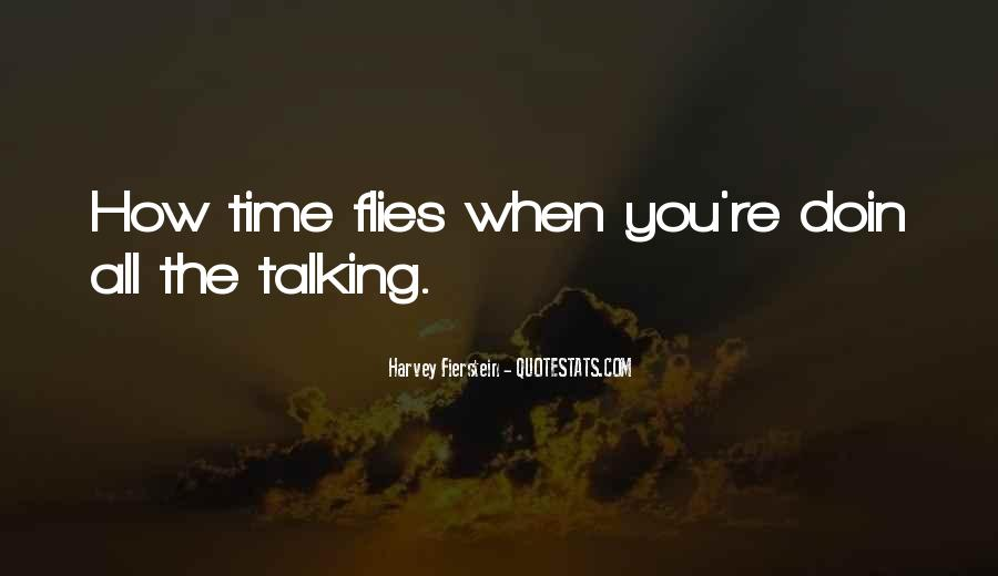 Time Flies When Quotes #253495