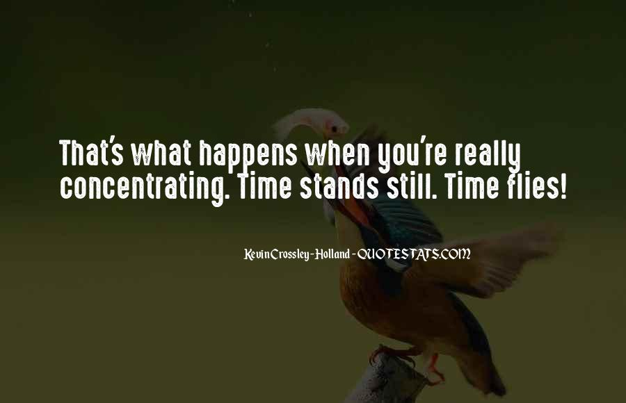 Time Flies When Quotes #730473