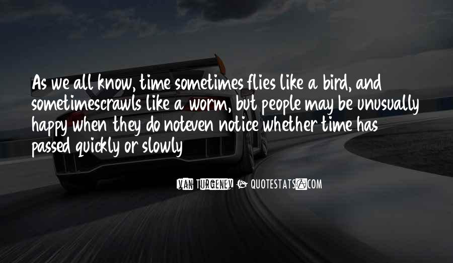 Time Flies When Quotes #841133