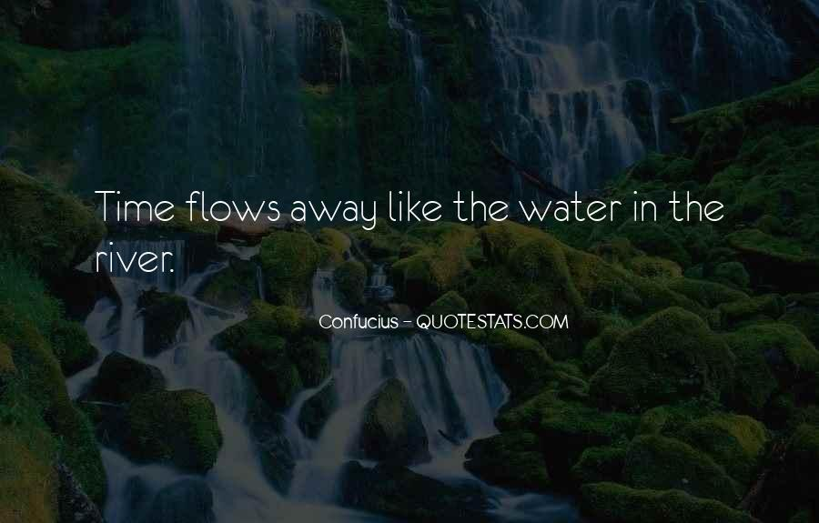 Time Flows Quotes #1573905