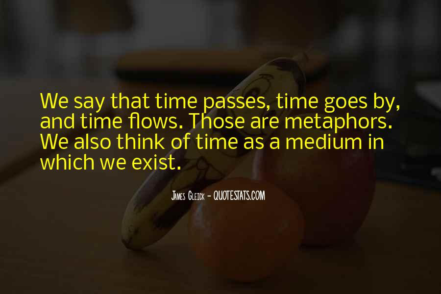 Time Flows Quotes #1644354
