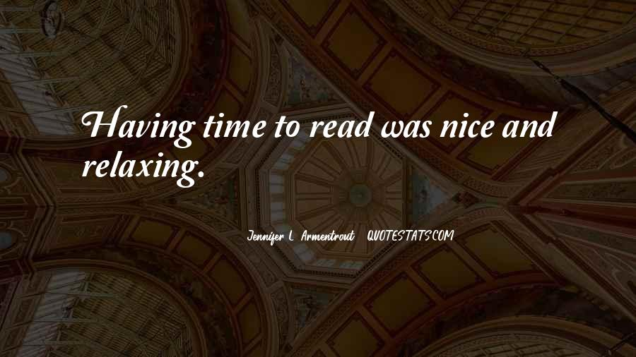 Time For Relaxing Quotes #1617050