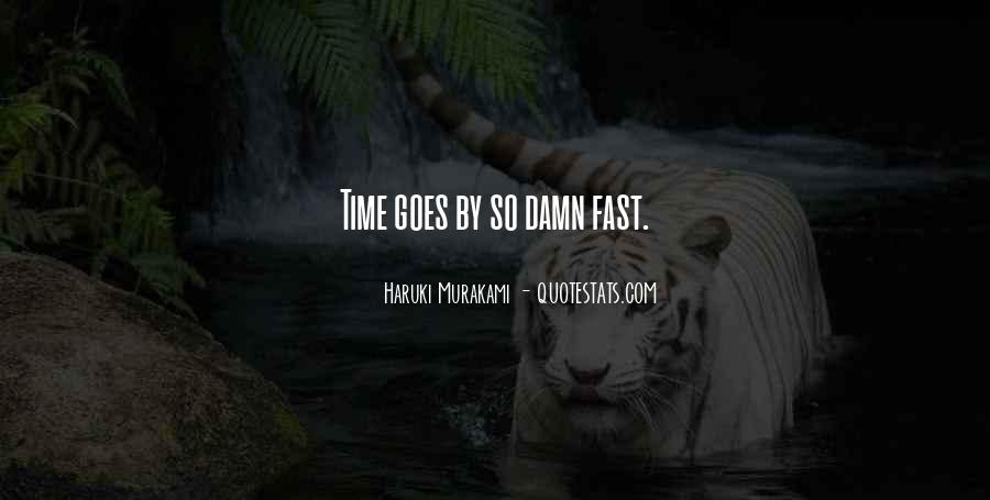 top time goes so fast quotes famous quotes sayings about
