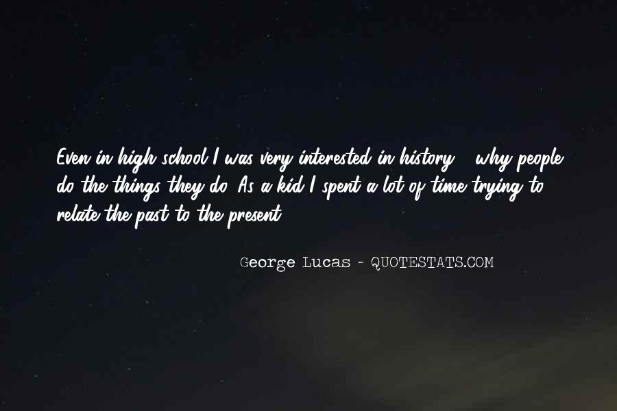 Time In School Quotes #3946