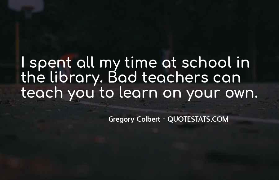 Time In School Quotes #62580