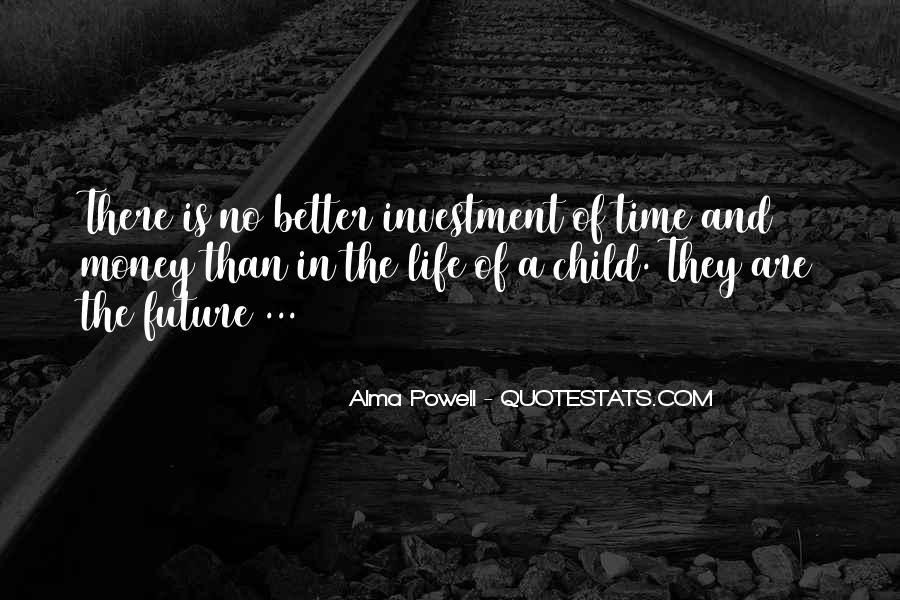 Time Is Better Than Money Quotes #1088990