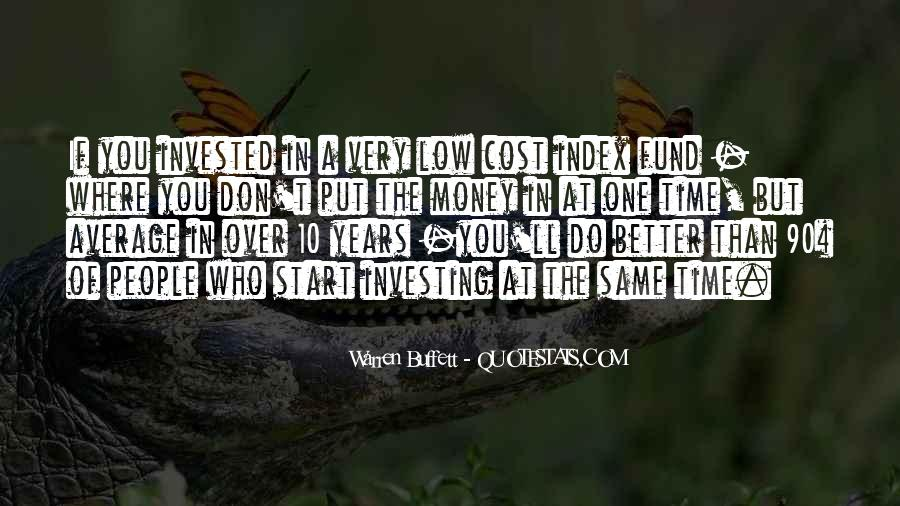 Time Is Better Than Money Quotes #1453368