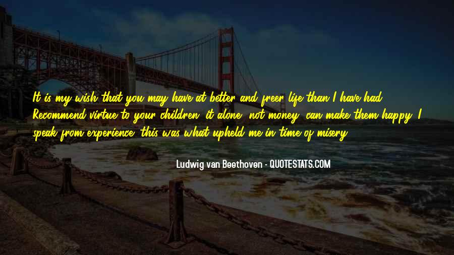 Time Is Better Than Money Quotes #1572039