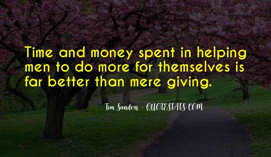Time Is Better Than Money Quotes #92425