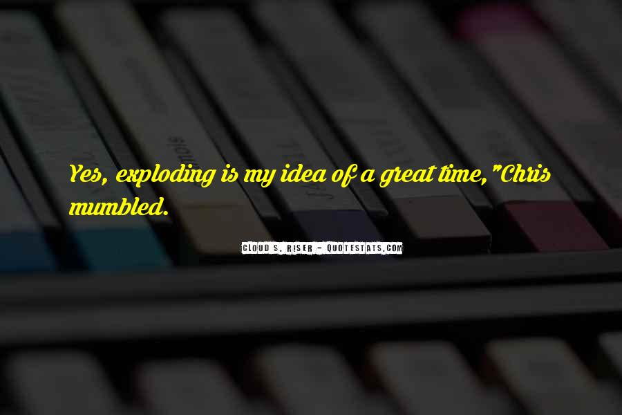 Time Is Great Quotes #88164