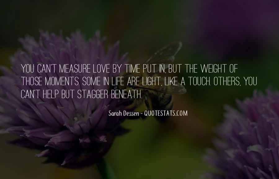 Time Is Not A Measure Of Love Quotes #334483
