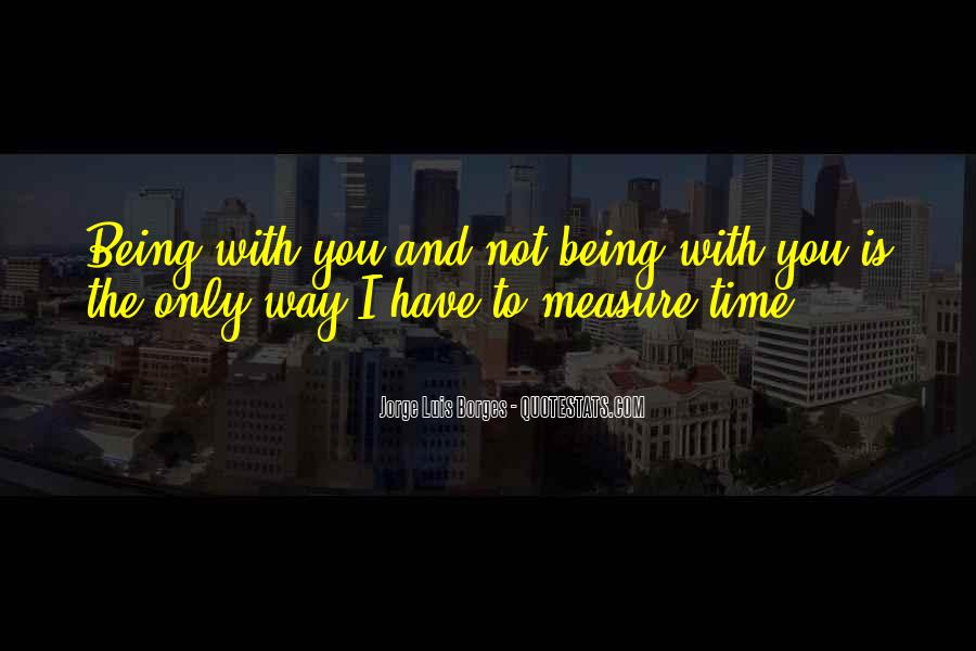 Time Is Not A Measure Of Love Quotes #625538