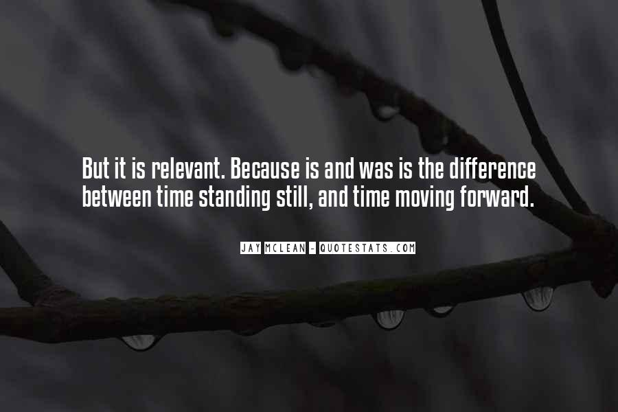 Time Is Relevant Quotes #1343048