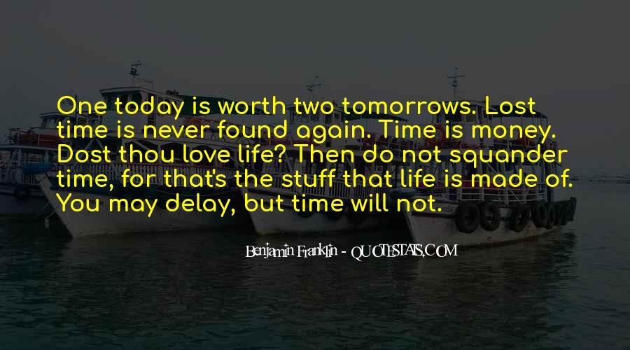 Time Is Worth More Than Money Quotes #1063699