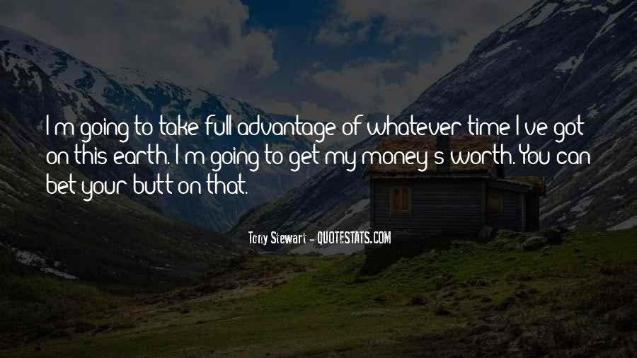 Time Is Worth More Than Money Quotes #1243836