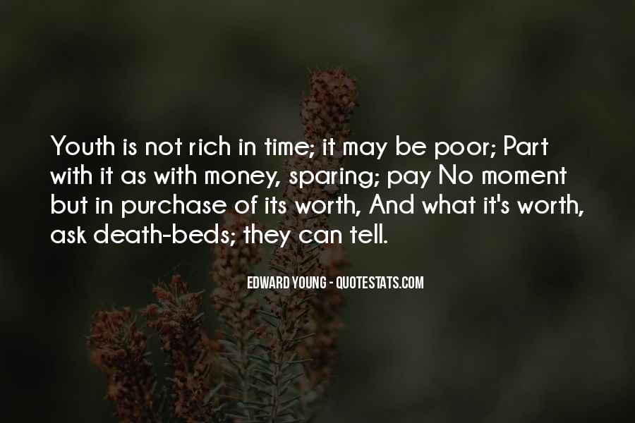 Time Is Worth More Than Money Quotes #1266494