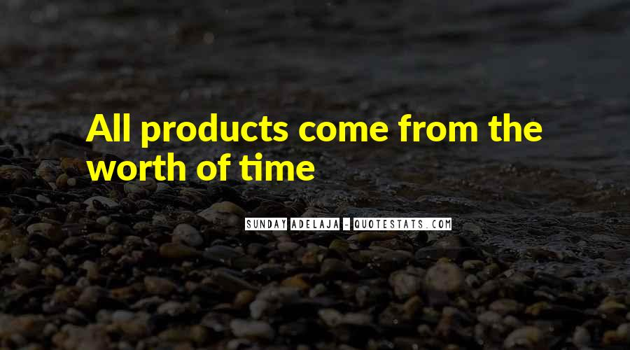 Time Is Worth More Than Money Quotes #1618669