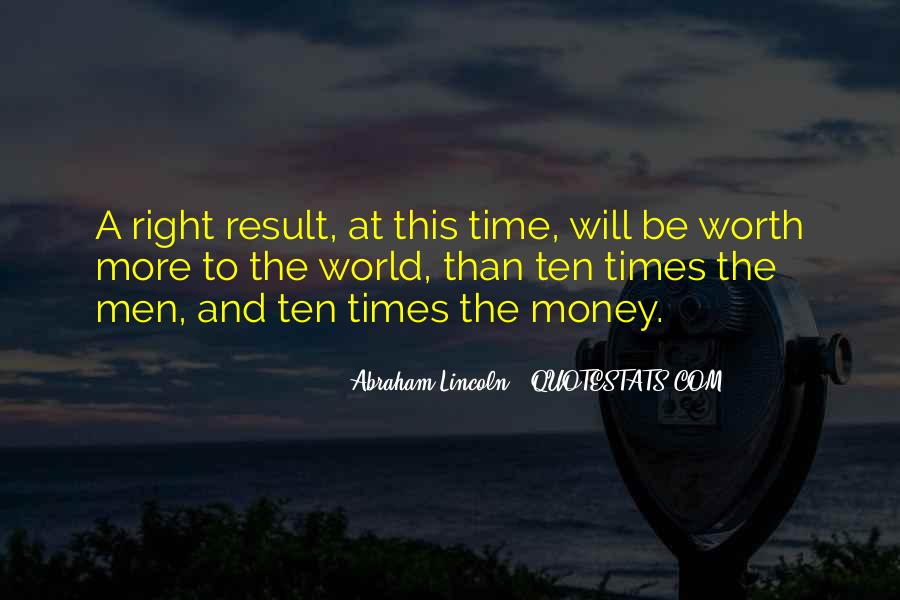Time Is Worth More Than Money Quotes #1729201