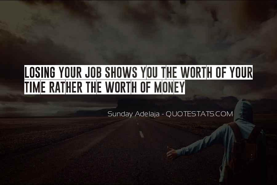 Time Is Worth More Than Money Quotes #1811134