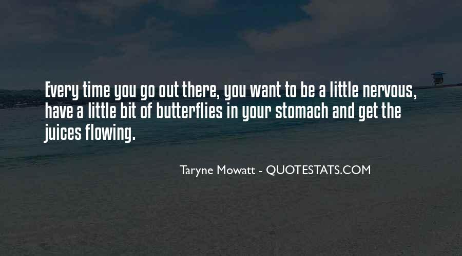 Time Of Butterflies Quotes #1772845